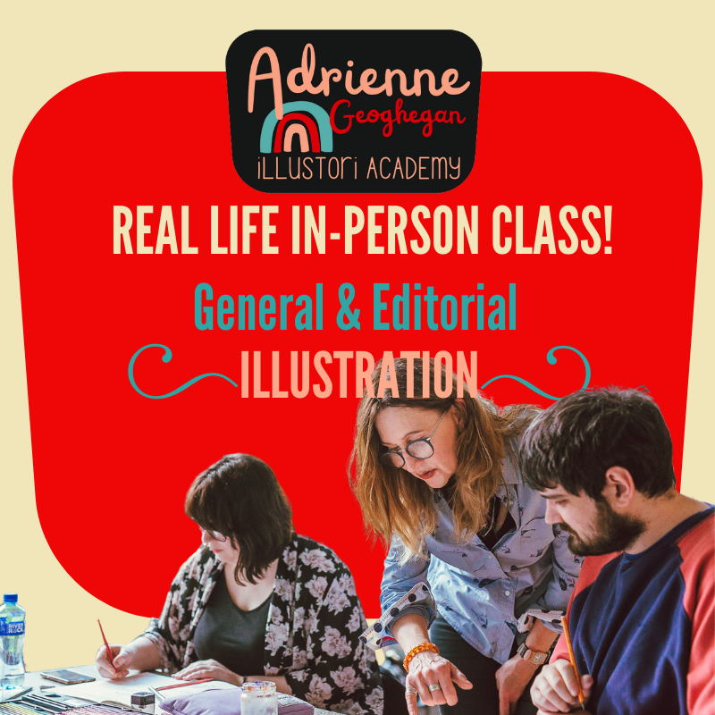 Real Life In Person Class with Adrienne Geoghegan, Illustration